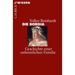 Bücher: Die Borgia  von Volker Reinhardt