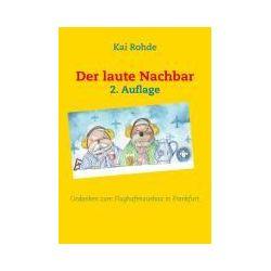 Bücher: Der laute Nachbar  von Kai Rohde