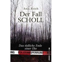 Bücher: Der Fall Scholl  von Anja Reich