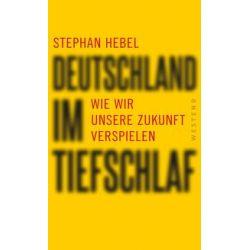 Bücher: Deutschland im Tiefschlaf  von Stephan Hebel