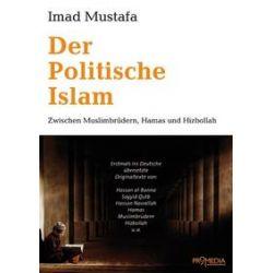 Bücher: Der Politische Islam  von Imad Mustafa
