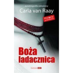Boża Ladacznica - Carla Van Raay