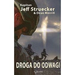 Droga do odwagi - Jeff Struecker