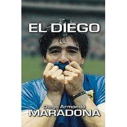 El Diego - Diego Armando Maradona