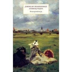 Jarosław Iwaszkiewicz - Andrzej Wajda. Korespondencja - Jarosław Iwaszkiewicz, Andrzej Wajda