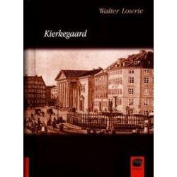 Kierkegaard - Walter Lowrie