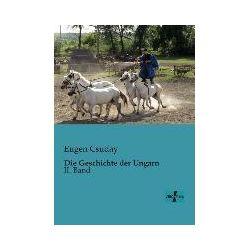 Bücher: Die Geschichte der Ungarn  von Eugen Csuday