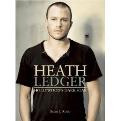 a tribute to heath ledger the illustrated biography pdf