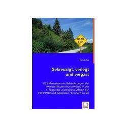 Bücher: Gekreuzigt, verlegt und vergast  von Rainer Hub