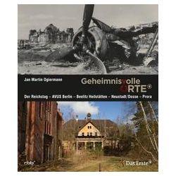 Bücher: Geheimnisvolle Orte  von Jan Martin Ogiermann