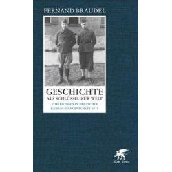 Bücher: Geschichte als Schlüssel zur Welt  von Fernand Braudel