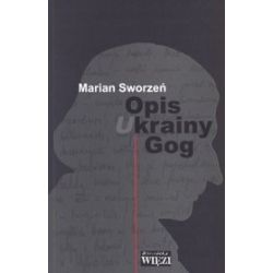Opis krainy Gog - Marian Sworzeń
