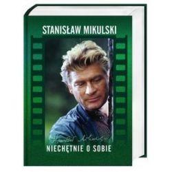 Niechętnie o sobie - Stanisław Mikulski