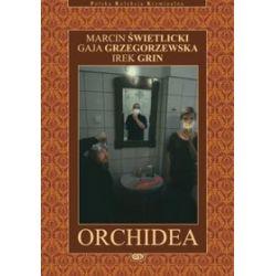 Orchidea - Irek Grin, Gaja Grzegorzewska, Marcin Świetlicki