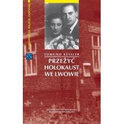 Przeżyć Holokaust we Lwowie - Edmund Amann