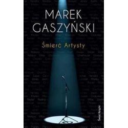 Śmierć Artysty - Marek Gaszyński