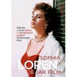 Sophia Loren. Życie jak film - Silvana Giacobini