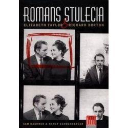 Romans stulecia. Elizabeth Taylor i Richard Burton - Sam Kashner, Nancy Schoenberger