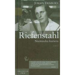 Wielkie biografie. 33 Riefenstahl. Niemiecka kariera - tom 2 - Jurgen Trimborn