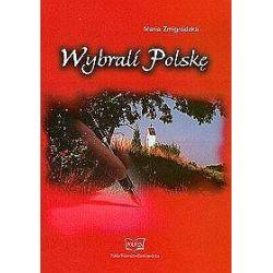Wybrali Polskę - Maria Żmigrodzka