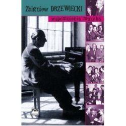 Wspomnienia muzyka - Zbigniew Drzewiecki