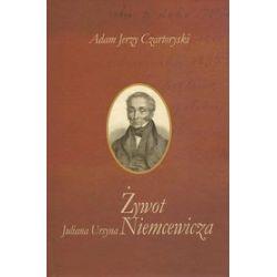 Żywot Juliana Ursyna Niemcewicza - Adam Jerzy Czartoryski