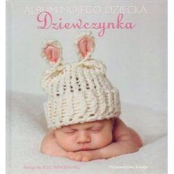 Album mojego dziecka. Dziewczynka - Elle Mendenhall