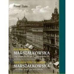 Była taka ulica Marszałkowska na starych pocztówkach - Paweł Stala