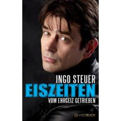 Bücher: Ingo Steuer - EISZEITEN  von Ingo Steuer