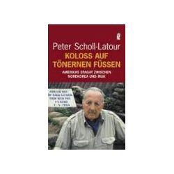 Bücher: Koloß auf tönernen Füßen  von Peter Scholl-Latour