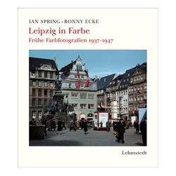 Bücher: Leipzig in Farbe  von Ronny Ecke