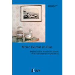 Bücher: Meine Heimat im Glas  von Elena Bitterer