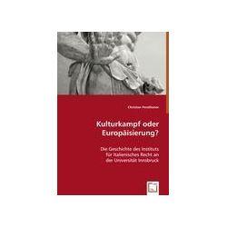 Bücher: Kulturkampf oder Europäisierung?  von Christian Perathoner