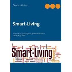 Bücher: Smart Living  von Günther Ohland
