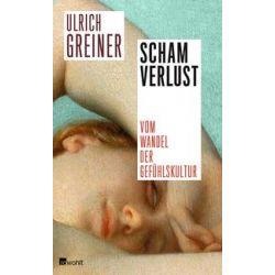Bücher: Schamverlust  von Ulrich Greiner