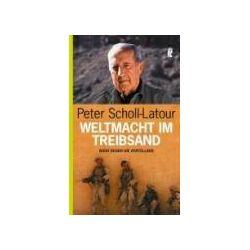 Bücher: Weltmacht im Treibsand  von Peter Scholl-Latour