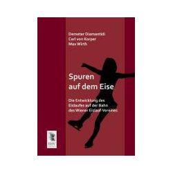 Bücher: Spuren auf dem Eise  von Carl Korper,Demeter Diamantidi,Max Wirth