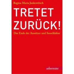 Bücher: Tretet zurück!  von Regina Maria Jankowitsch