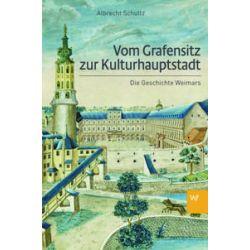 Bücher: Vom Grafensitz zur Kulturhauptstadt  von Albrecht Schultz
