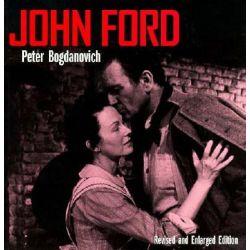 John Ford by Peter Bogdanovich, 9780520034983.