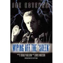 "Joe Estevez, Wiping Off the ""Sheen"" by Brad Paulson, 9781593932817."