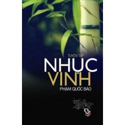 Nhuc Vinh, Tap Ghi Pham Quoc Bao by Pham Quoc Bao, 9781492878933.