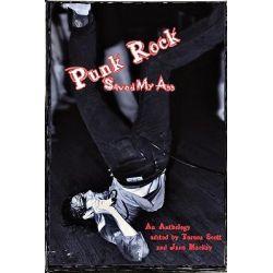 Punk Rock Saved My Ass by Terena Scott, 9780979715266.
