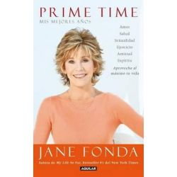 Prime Time, Mis Mejores Anos by Jane Fonda, 9786071118103.
