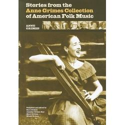 Stories from the Anne Grimes Collection of American Folk Music by Sara Grimes, 9780821419434.