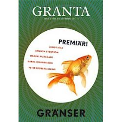 Granta 1 : Gränser - Lina Wolff, Jerker Virdborg, Karin Johannisson, Åsa Foster, A S Byatt - Bok (9789100134389)