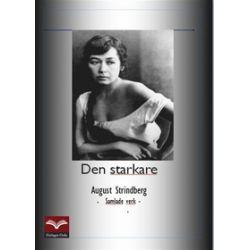 Den starkare - August Strindberg - E-bok (9789175530017)