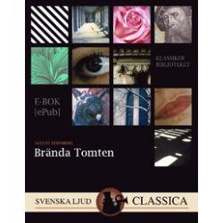 Brända Tomten - August Strindberg - E-bok (9789176390351)