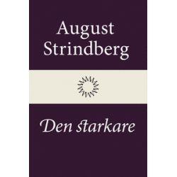 Den starkare - August Strindberg - E-bok (9789174998207)
