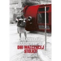 Dni walczącej Stolicy - Władysław Bartoszewski